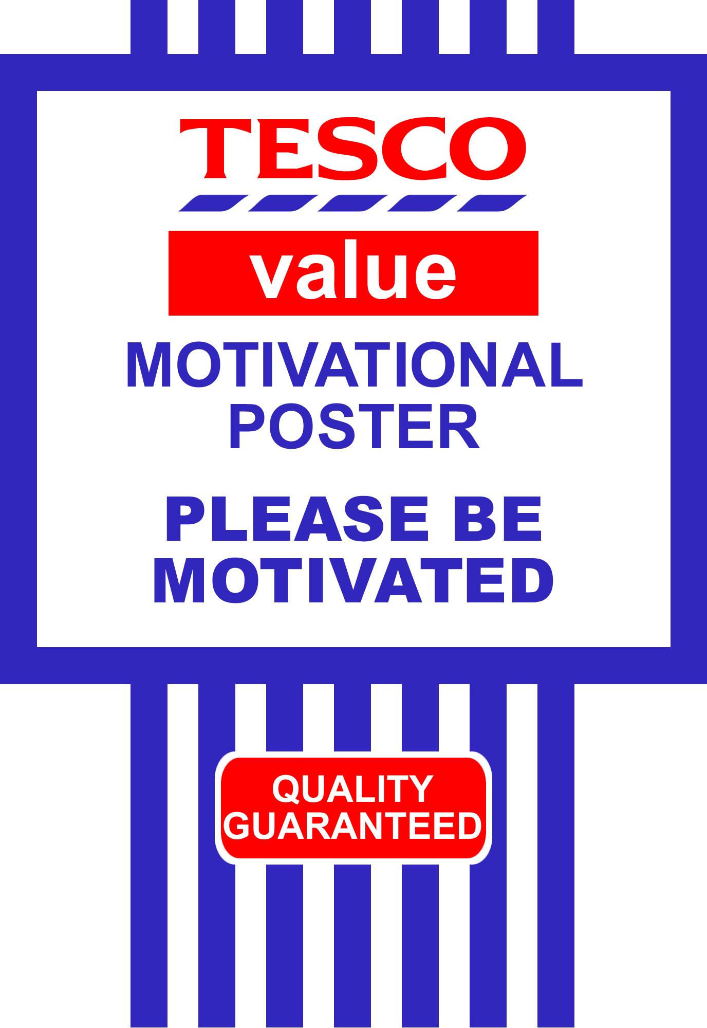 Tesco-Value-Motivational-Poster.png